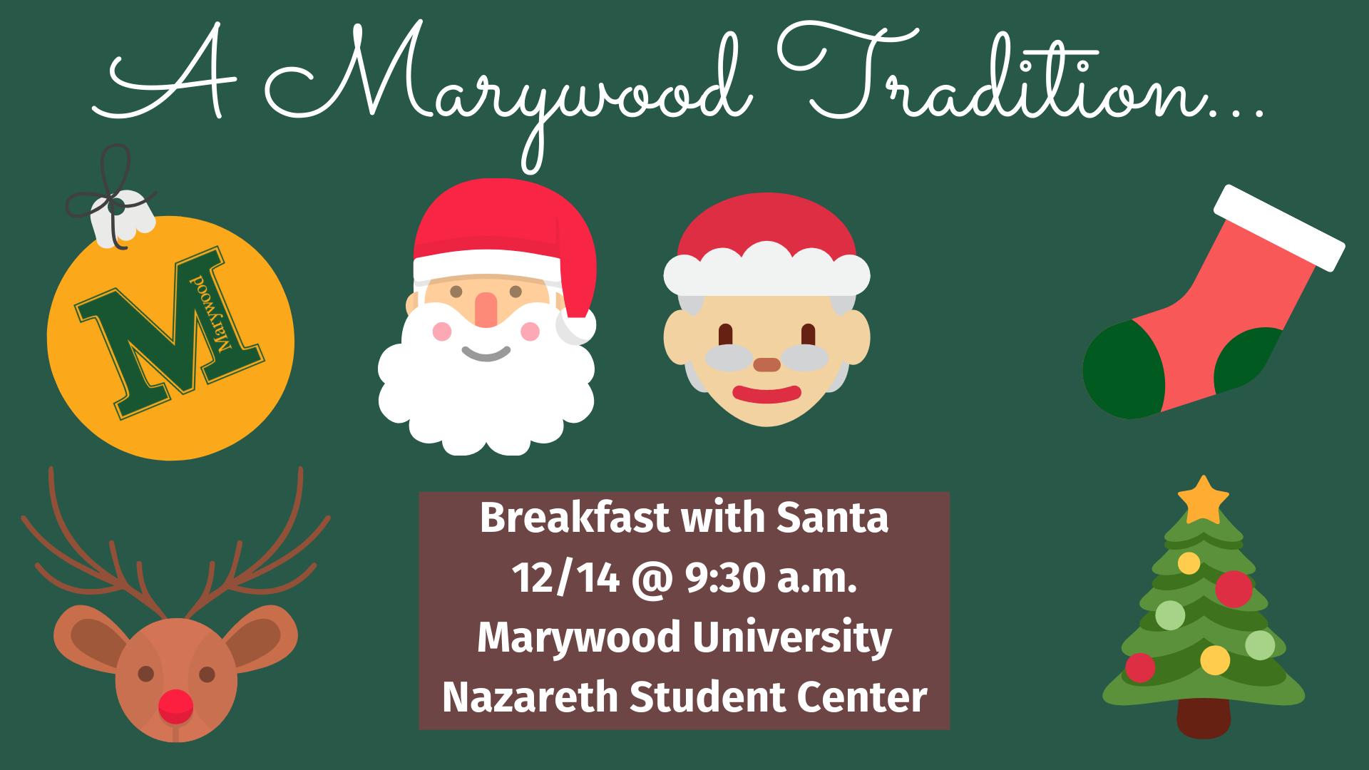 Breakfast with Santa at Marywood University - 12/14 at 9:30 a.m.