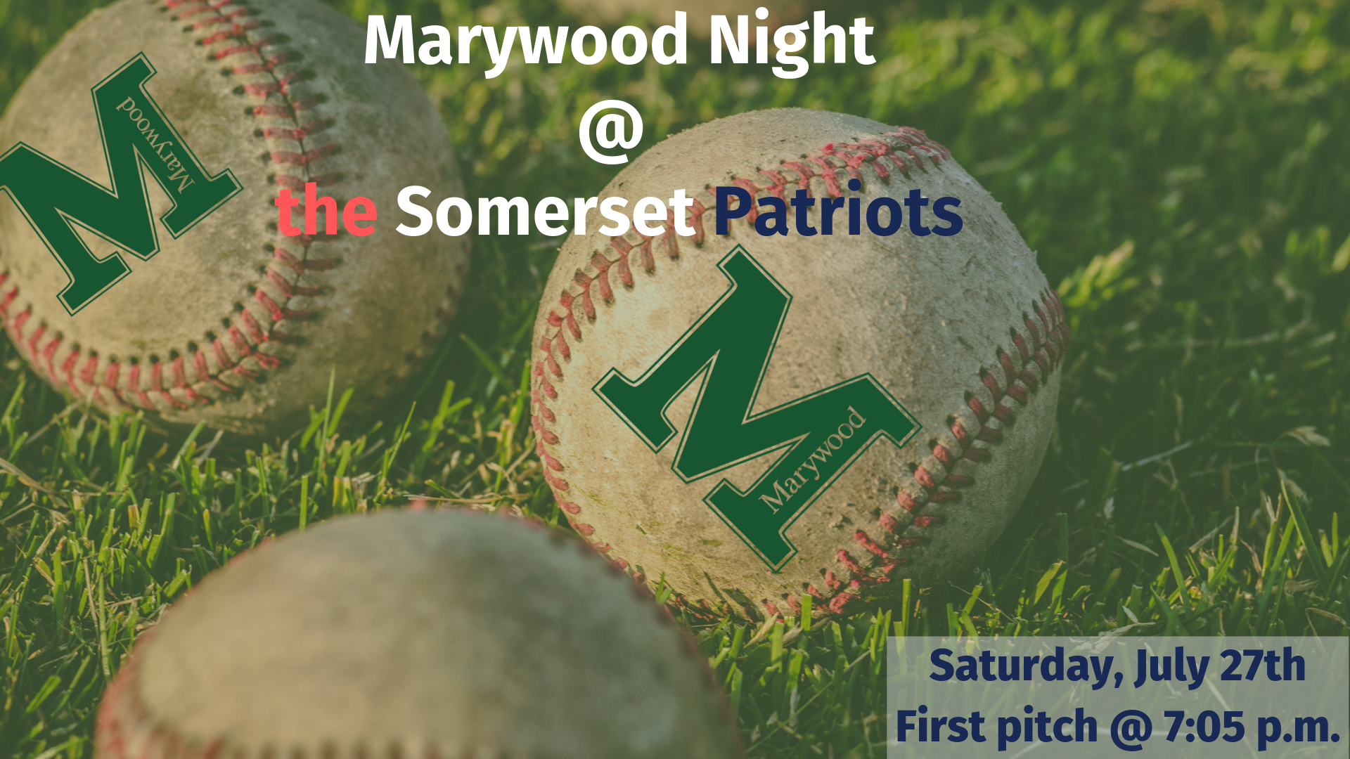 Marywood Night at the Somerset Patriots - Saturday, July 27th (game starts at 7:05 p.m.)