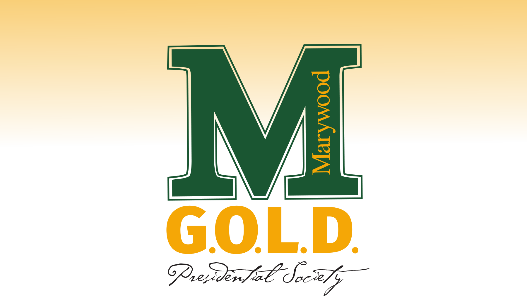 Marywood University - G.O.L.D. Presidential Society