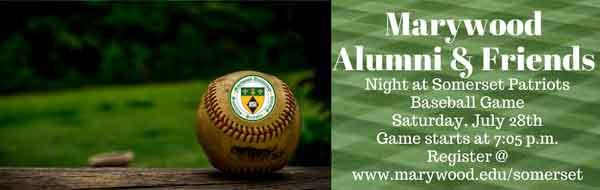 Marywood Alumni & Friends Night at Somerset Patriots Baseball Game July 28th